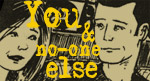 You & No-One Else
